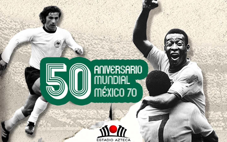 Aniversario Mundial México 70